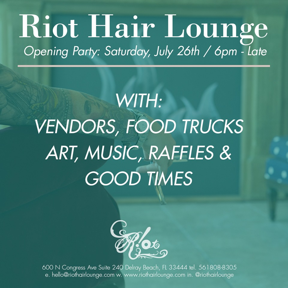 Riot Hair Lounge Opening Party